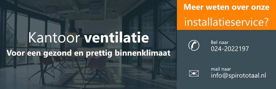 Installatie kantoor ventilatie