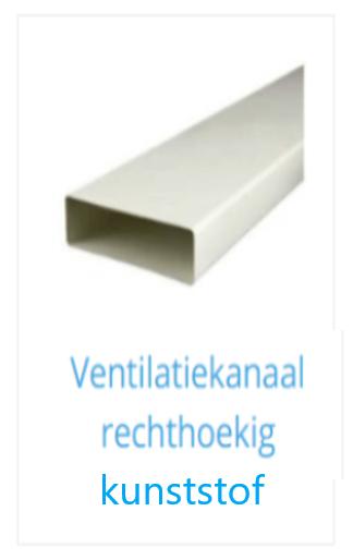 Kunststof ventilatiekanaal rechthoekig